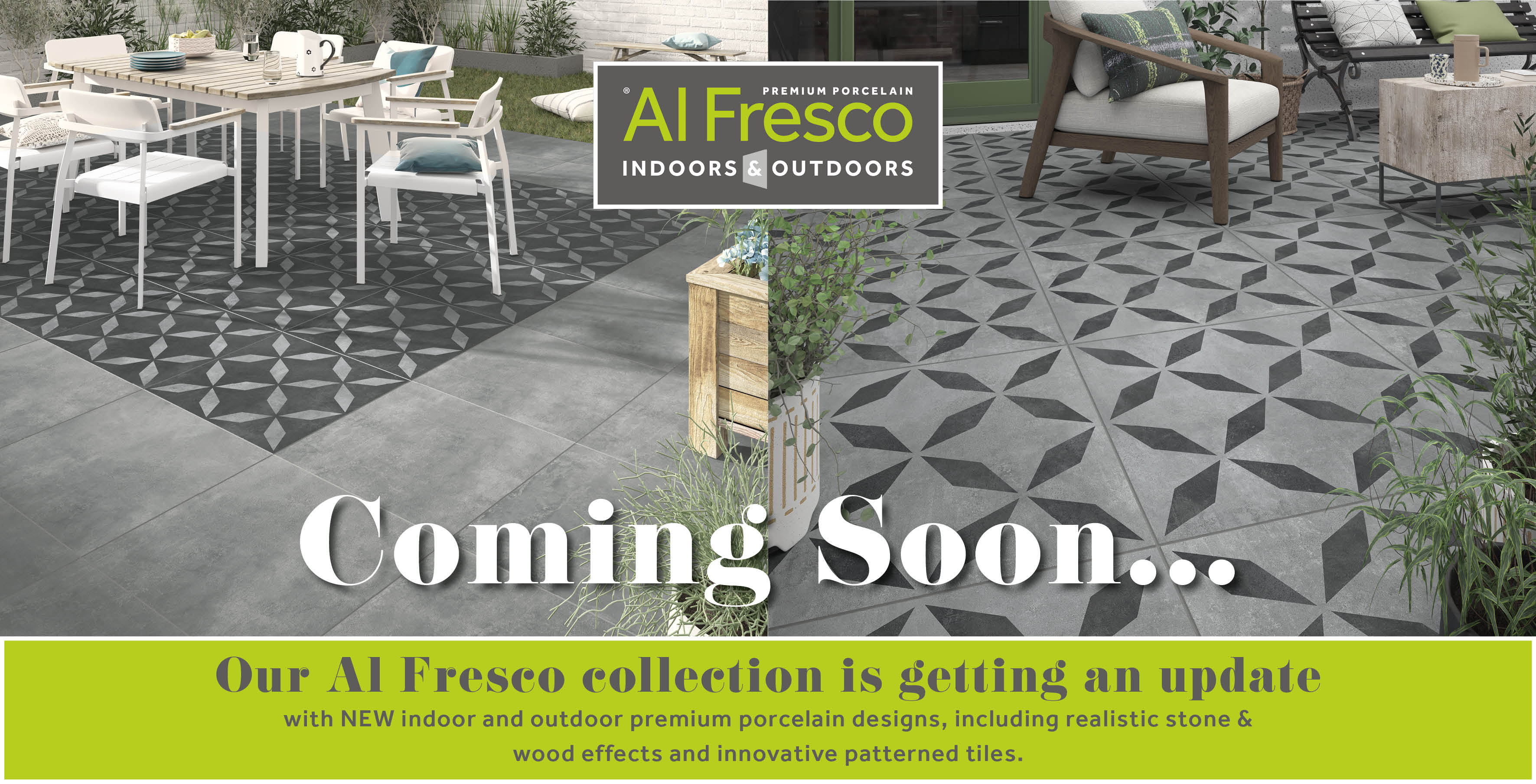 Updated Al Fresco collection coming soon